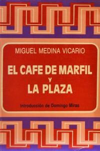 el-cafe-de-marfil-y-la-plaza