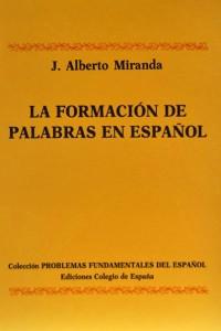 la-formacion-de-palabras-en-español