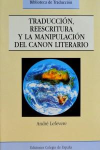 traduccion-reescritura-y-la-manipulacion-del-canon-literario